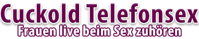 Cuckold Telefonsex